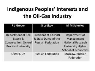 Indigenous Peoples' Interests and the Oil-Gas Industry
