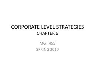 CORPORATE LEVEL STRATEGIES CHAPTER 6
