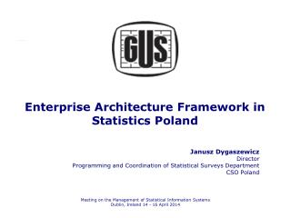 Enterprise Architecture  Framework  in Statistics  Poland