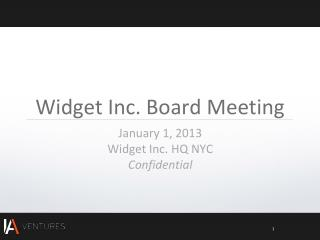 Widget Inc. Board  Meeting