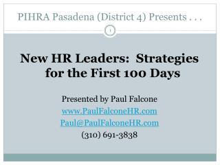 PIHRA Pasadena (District 4) Presents . . .