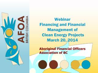 Webinar Financing and Financial Management of  Clean Energy Projects March 20, 2014
