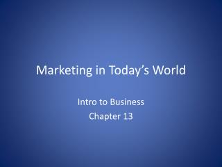 Marketing in Today�s World