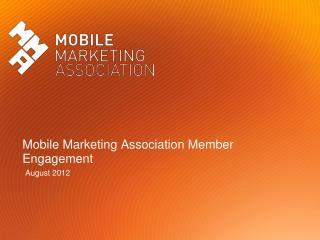 Mobile Marketing Association Member Engagement