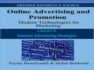 Chapter 8: Internet Advertising Strategies
