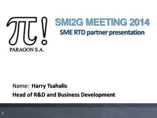 SMI2G MEETING 2014 SME RTD partner presentation