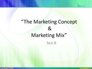 """The Marketing  Concept &  Marketing Mix"""