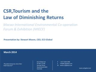 CSR,Tourism  and the  Law of Diminishing Returns Macao  International Environmental Co-operation  Forum  & Exhibition (