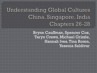Understanding Global Cultures China, Singapore, India Chapters 26-28