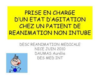 prise en charge  d un etat d agitation chez un patient de reanimation non intube