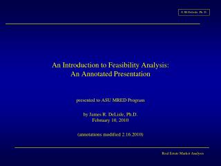 An Introduction to Feasibility Analysis: An Annotated Presentation