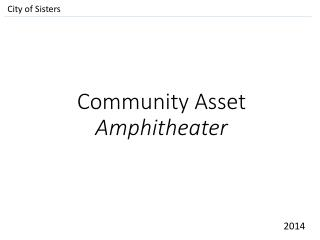 Community Asset Amphitheater