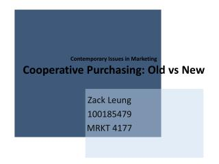 Contemporary Issues in Marketing Cooperative Purchasing: Old  vs  New