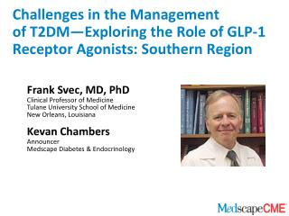 challenges in the management of t2dm exploring the role of glp-1 receptor agonists: southern region