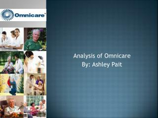 Analysis of Omnicare By: Ashley Pait