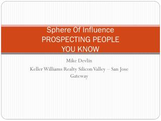 Sphere Of Influence PROSPECTING PEOPLE  YOU KNOW