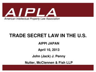 TRADE SECRET LAW IN THE U.S.