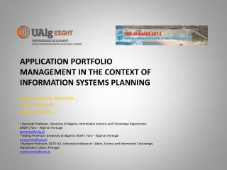 APPLICATION PORTFOLIO MANAGEMENT IN THE CONTEXT OF INFORMATION SYSTEMS PLANNING  Paula Serdeira  Azevedo  (1) Carlos Az