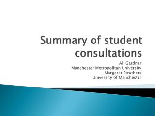 Summary of student consultations