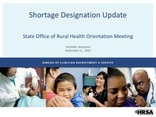 Shortage Designation Update