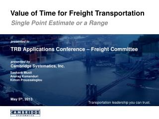 Value of Time for Freight Transportation