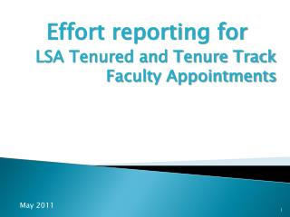 Effort reporting for  LSA Tenured and Tenure Track Faculty Appointments