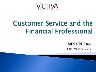 Customer Service and the  Financial Professional