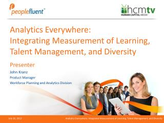Analytics Everywhere:  Integrating Measurement of Learning, Talent Management, and Diversity