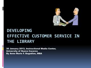 DEVELOPING  EFFECTIVE CUSTOMER  SERVICE IN THE LIBRARY