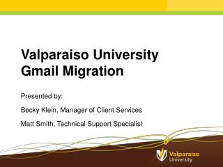 Valparaiso University Gmail Migration