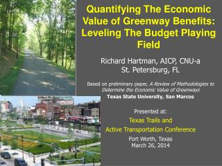 Quantifying The Economic Value of Greenway Benefits: Leveling The Budget Playing Field