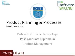 Product Planning &  Processes Friday 21  March,  2014