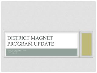 District Magnet Program Update