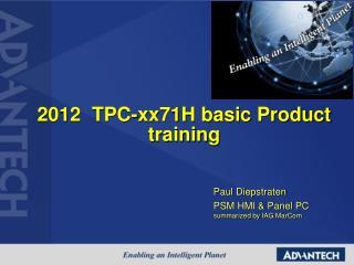 2012   TPC-xx71H basic  Product training