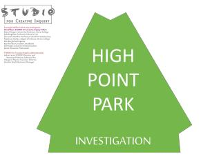 HIGH POINT PARK INVESTIGATION