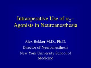 intraoperative use of a2- agonists in neuroanesthesia