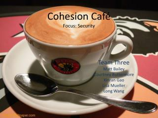 Cohesion Café Focus: Security