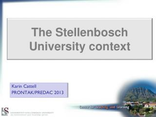 The Stellenbosch University context