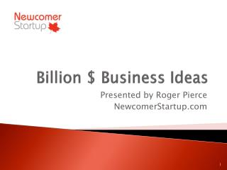 Billion $ Business Ideas