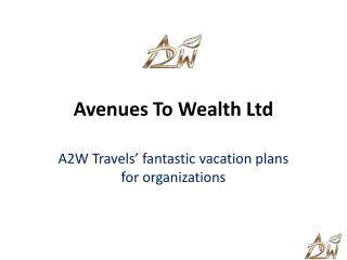 Avenues To Wealth Ltd