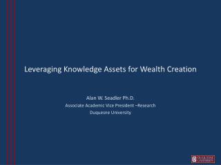 Leveraging Knowledge Assets for Wealth Creation