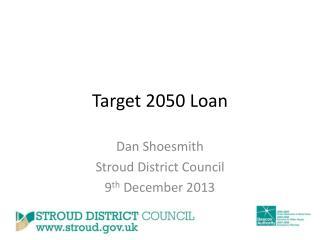 Target 2050 Loan