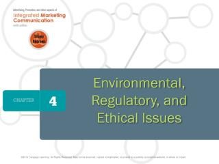 Environmental, Regulatory, and Ethical Issues