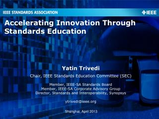 Accelerating Innovation Through  Standards Education