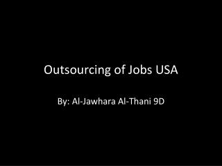 Outsourcing of Jobs USA