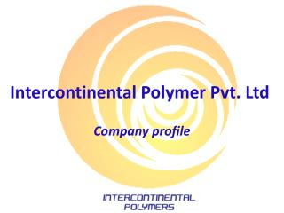 Intercontinental Polymer Pvt. Ltd