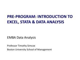 Pre-program: introduction to Excel, STATA & DATA ANALYSIS