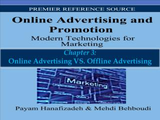 Chapter 3: Online Advertising VS. Offline Advertising