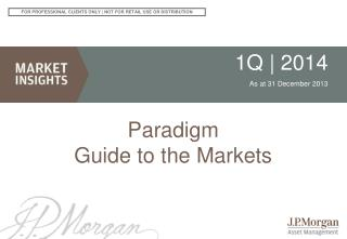 Paradigm Guide  to the Markets