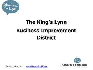 The King�s Lynn  Business Improvement District